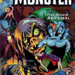 """Ganze zwei Hefte führten den Titel """"Monster"""", eigentlich eine grobe Vernächlässigung."""